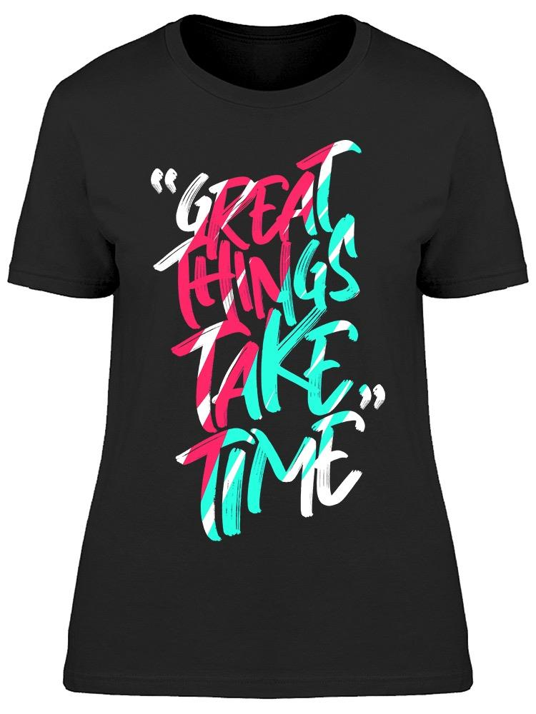 Great Things   Tee Women's -Image by Shutterstock