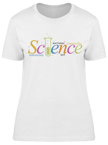 National Science Day Colorful Tee Women's -Image by Shutterstock