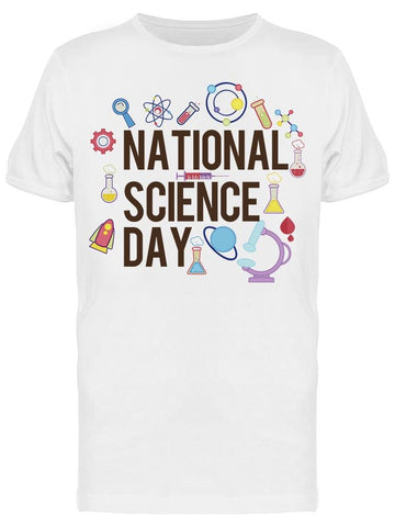 National Science Day W/bold Font Tee Men's -Image by Shutterstock