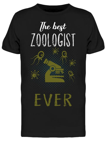 The Best Zoologist Ever Quote  Tee Men's -Image by Shutterstock