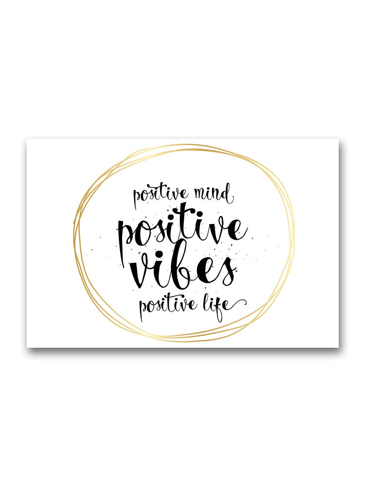 Positive Everything  Poster -Image by Shutterstock
