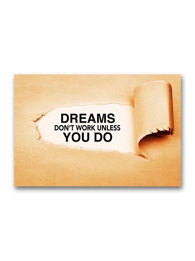 Dreams Works Only If You Do Poster -Image by Shutterstock