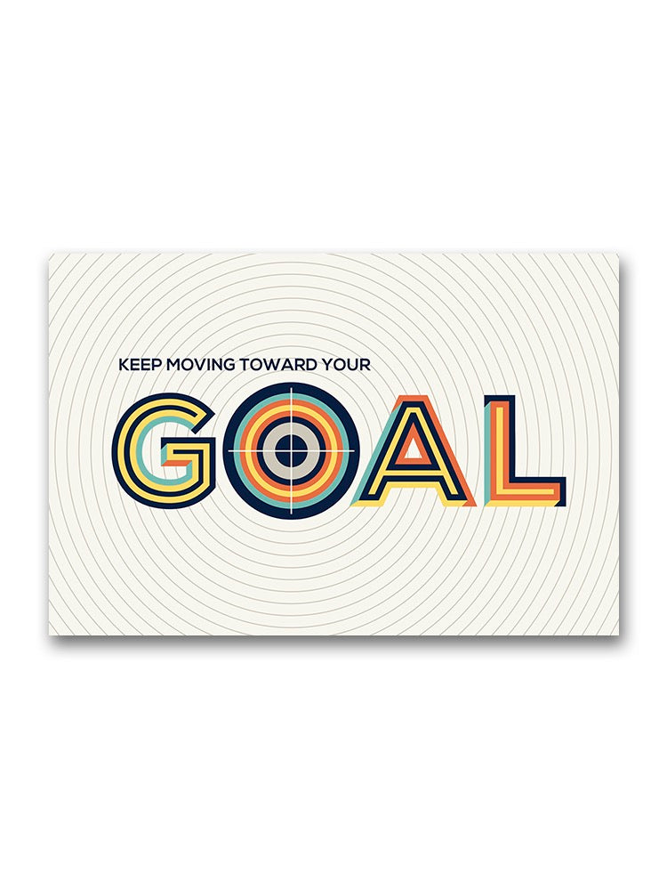 Goal Inspirational Quote Poster -Image by Shutterstock