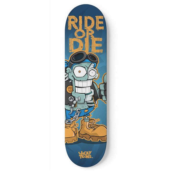 Ride or Die Zombie Skateboard