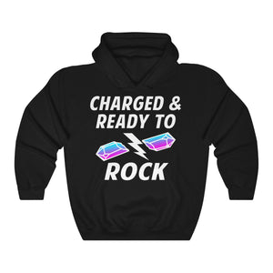 Charged & Ready To Rock - Premium Hoodie
