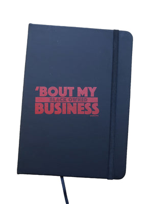 Bout My Black Owned Business - Lined Journal
