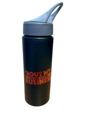 Clearance - Bout My Black Owned Business Water Bottle
