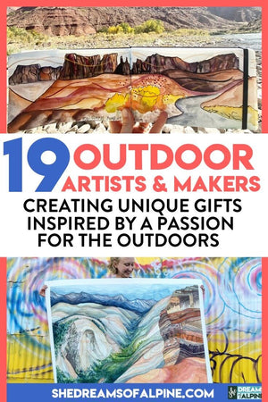 19 Artists & Makers Creating Unique Outdoorsy Gifts & Art Inspired by a Passion for the Outdoors