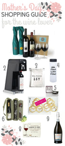 Mother's Day Shopping Guide: For The Wine Lover