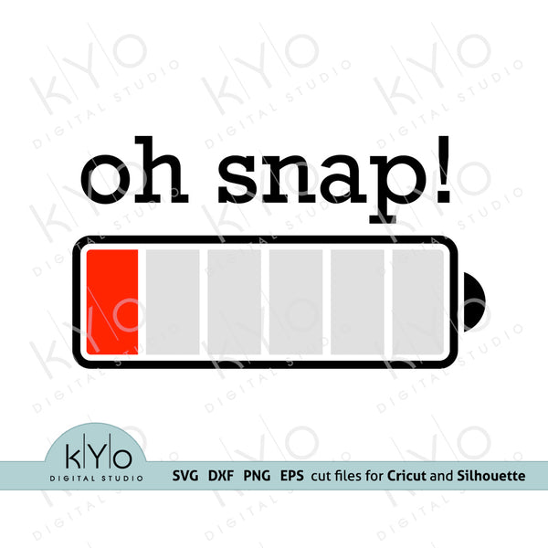 Oh Snap Low Battery Svg Png Dxf Eps cut files