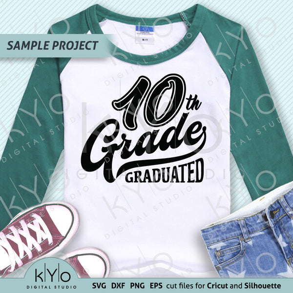 10th Grade Graduation svg cut files, School Svg, Tenth grade svg. Fully compatible with Cricut Design Space, Silhouette Studio, Scan n Cut Canvas and other graphic software.