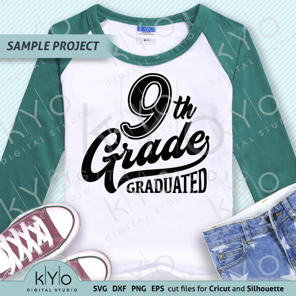 9th Grade Graduation Shirt Design SVG PNG DXF EPS cut files, High School Svg, Ninth grade svg, Nailed it svg files for Cricut and Silhouette.