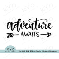 Adventure Awaits svg png dxf files for Cricut and Silhouette cut files, shirt design svg, hand lettered svg, arrow svg