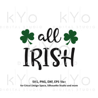 All Irish St Patricks Day Clover Shamrock Saint Patricks day svg files for Cricut Silhouette dxf files-kYoDigitalStudio