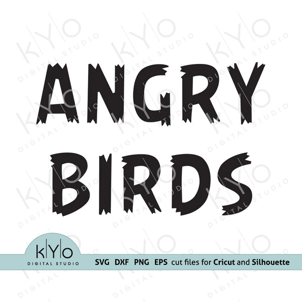 Angry Birds Font Letters Svg Cut Files, Angry Birds Alphabet