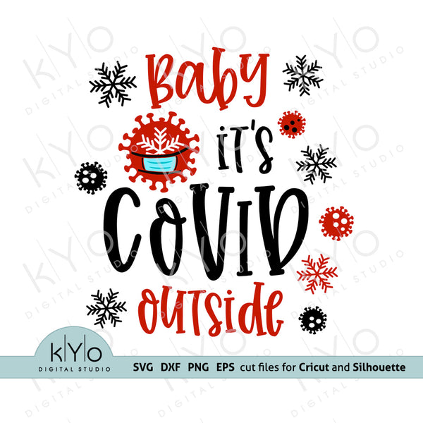 Baby Its Covid Outside Svg Design 2