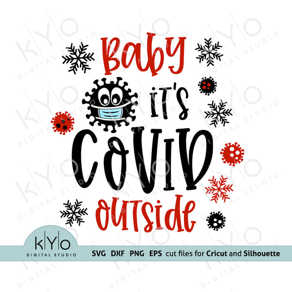 Baby Its Covid Outside Svg Design 3