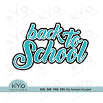 Back to School shirt design Svg Png Dxf Eps files-kYoDigitalStudio