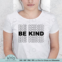 Be Kind Stacked Svg Design Printable Png Dxf Eps Cut and Print Files