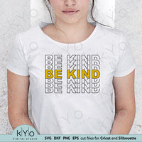 Be Kind Stacked Filled letters Shirt Design Svg Png Dxf Eps Cut and Print Files