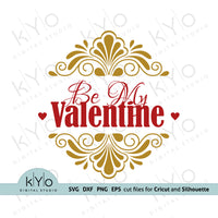 Be My Valentine SVG cut files
