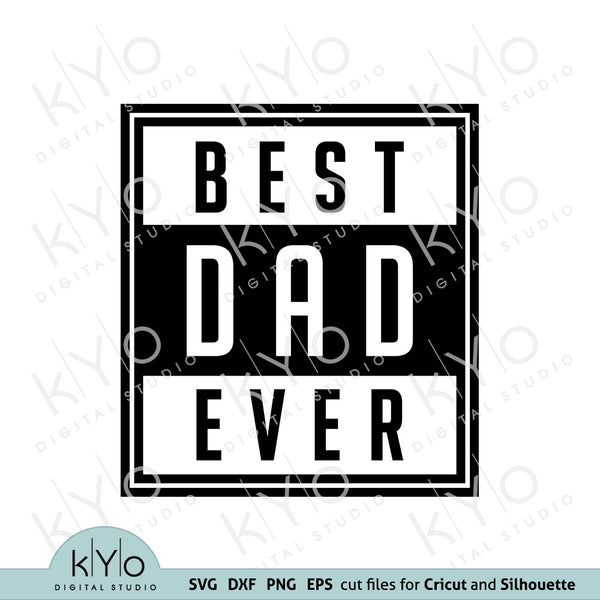Best dad ever svg, Fathers day svg, Number 1 dad svg, Daddy svg, Dads shirt design svg files for Cricut Silhouette png dxf files, No 1 dad svg