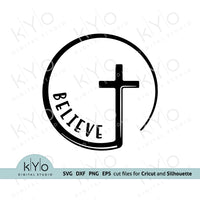 Circle Cross Believe svg, Christian Cross svg, Circle Believe svg, Religious svg, Church svg, Baptism svg, Christening svg files for Cricut and Silhouette - kyodigitalstudio