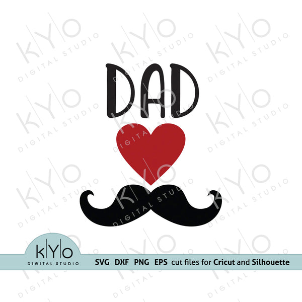 Dad-Love-Moustache-svg-cut-files fathers day shirt design