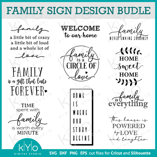 Family and Home Quote Sign Designs Bundle Svg Png Dxf Cutting or Printing Files for Cricut and Silhouette DIY sign making, laser cutting, shirt printing, vinyl wall decals and other crafting projects.
