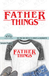 Father Things Dad Shirt Design Svg Png Dxf Eps files-kYoDigitalStudio
