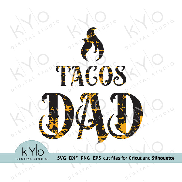 Fathers Day Svg, Tacos Dad Shirt Design