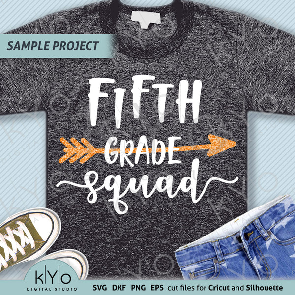 5th Fifth Grade Squad Shirt Design Svg Cut Files