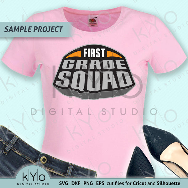 First Grade Squad Shirt Design Svg Png Dxf Files