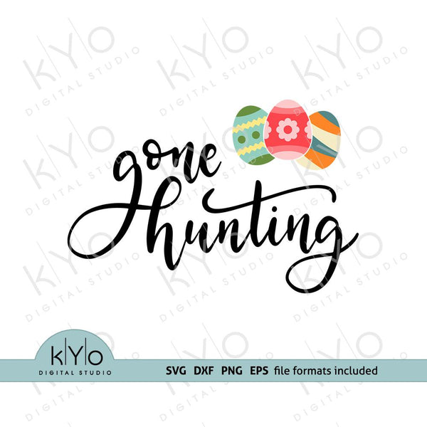 Gone Hunting Easter quote svg files for Cricut Explore Silhouette Cameo-kYoDigitalStudio