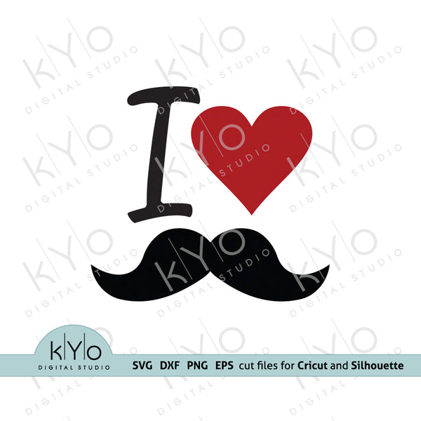 I Love Moustache Svg Fathers day shirt design