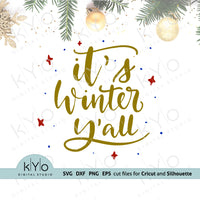 It's Winter Yall Svg Png Dxf and Eps files.