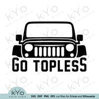 Go Topless Jeep Svg Png Dxf Eps Cut Files