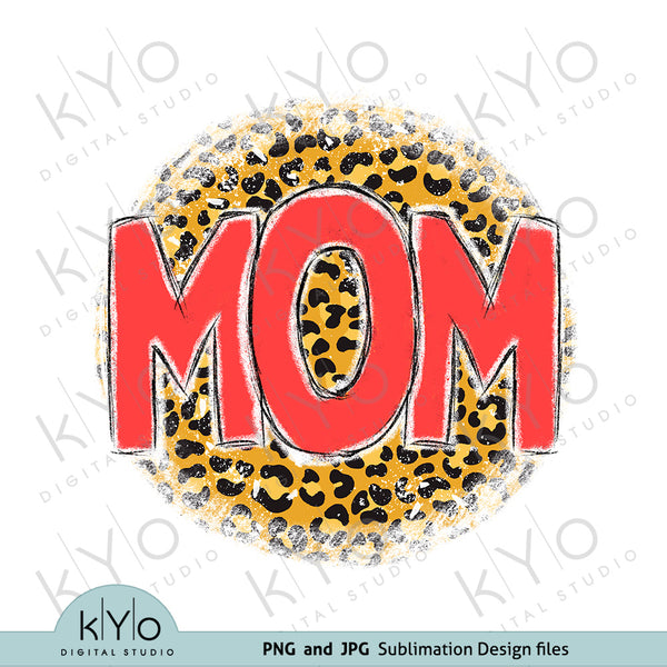Leopard Cheetah Print Mom Mothers Day Shirt Sublimation Design