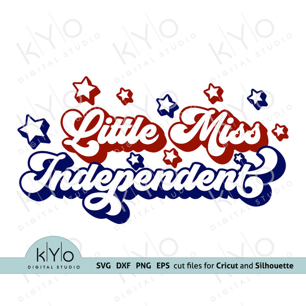 Little Miss Independent svg, Fourth 4th of July kids shirt svg, Independence Day shirt svg files for Cricut and  Silhouette dxf files