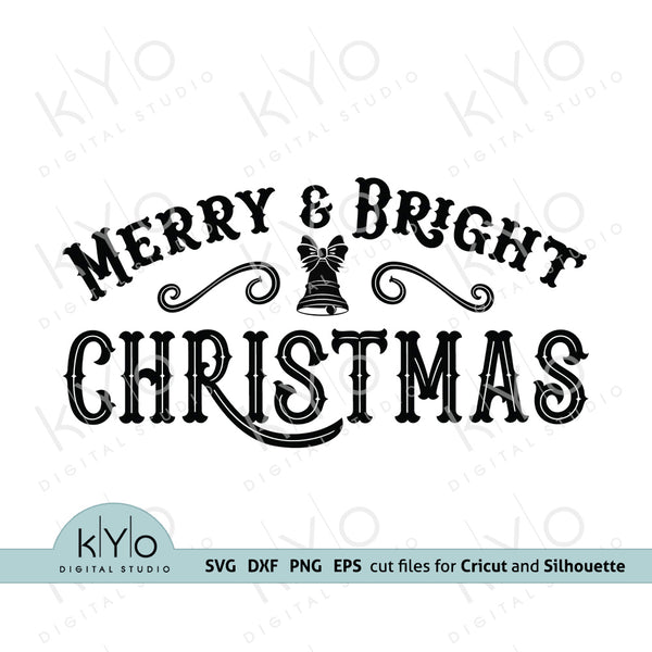 Merry and Bright Christmas svg, Vintage Rustic Christmas sign svg, Christmas bells svg, Christmas Label SVG files for Cricut and Silhouette, Christmas dxf files - kyodigitalstudio