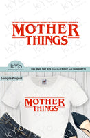 Mother Things Svg, Mom Shirt Design Svg, Mothers day svg