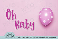 Oh Baby Svg Cut Files, Printable Jpg baby girl Card 05