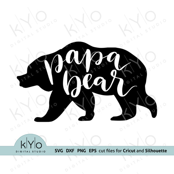 Papa Bear svg cut files, Papa Bear clipart Png, Bear Silhouette svg design cut file dxf, Papa shirt design, Father day svg cut files for Cricut and Silhouette DIY crafts #papabear @kyodigitalstudio