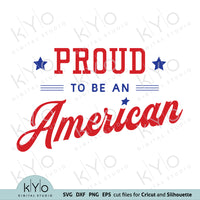 Proud To Be An American Shirt Design Svg Png Dxf Cut Files