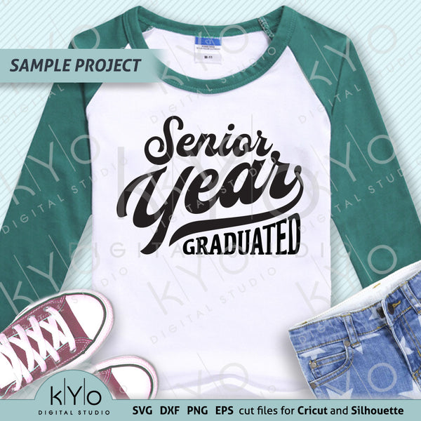 Senior Year School Graduation svg png dxf eps cut and print files, High school graduation svg, Nailed it svg files for Cricut and Silhouette craft projects.