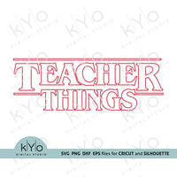 Teacher Things shirt design svg files-kYoDigitalStudio