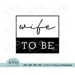 Wife_To_Be_Svg, Hen Party Svg