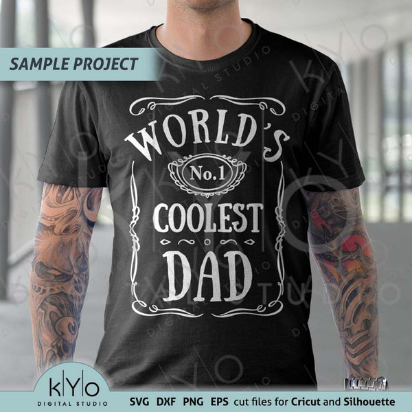 Worlds Coolest Dad Fathers day shirt design svg png dxf cut files