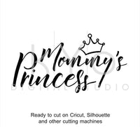 Mommy's Princess SVG cut files, Mommy SVG, Princess svg, for mom svg, hand lettering svg, svg cut files for Cricut and Silhouette-kYoDigitalStudio