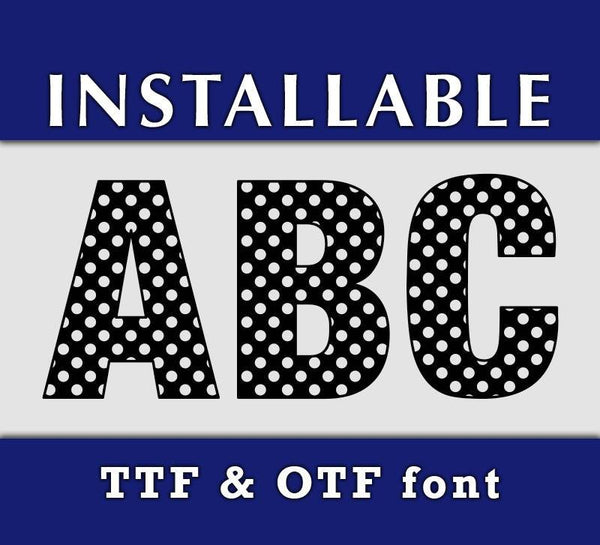 Polka Dot True Type Monogram font in TTF format-kYoDigitalStudio